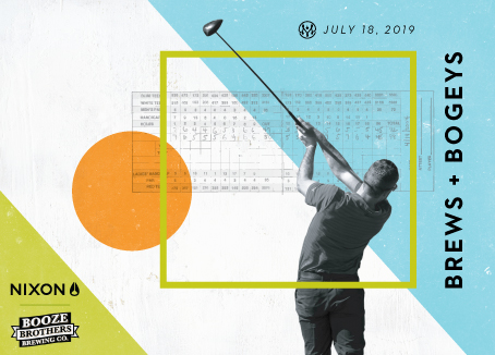 Man swinging a golf club with score card in the background and text that reads Brews & Bogeys and Nixon & Booze Brothers logo